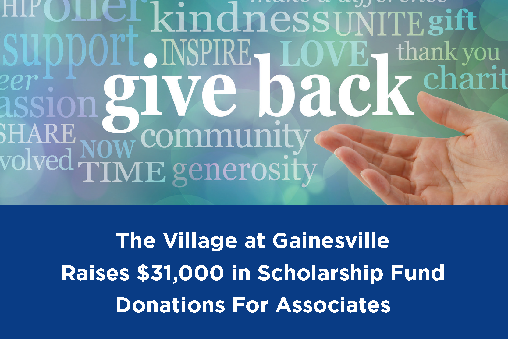 The Village at Gainesville Raises $31,000 in Scholarship Fund Donations for Associates